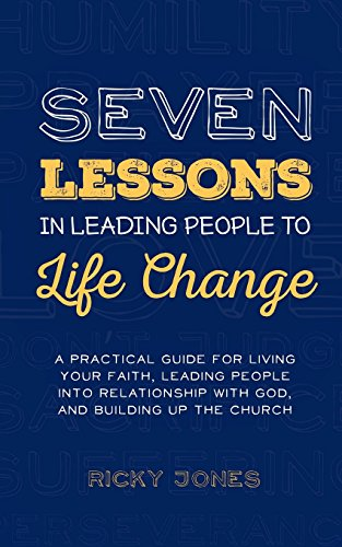 9781320582872: Seven Lessons in Leading People to Life Change