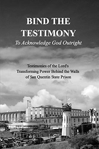 9781320619912: BIND THE TESTIMONY - To Acknowledge God Outright