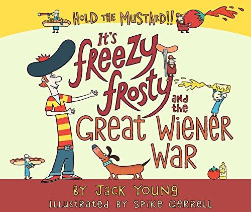 9781320657273: It's Freezy Frosty and the Great Wiener War