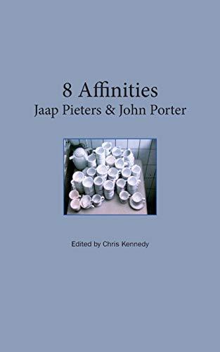 9781320674478: 8 Affinities: Jaap Pieters & John Porter