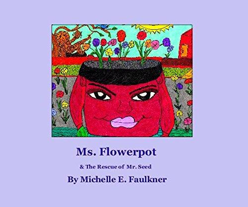 9781320689045: MS. FLOWERPOT A Garden Story Age 3-14