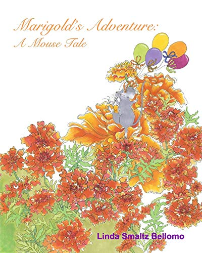 9781320689878: Marigold's Adventure: A Mouse Tale