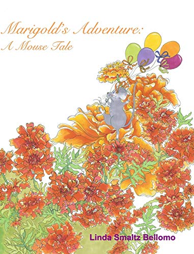 9781320689885: Marigold's Adventure: A Mouse Tale