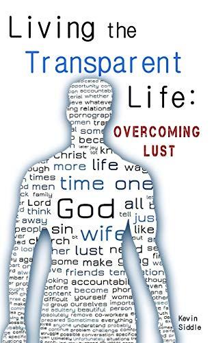 9781320706131: Living the Transparent Life