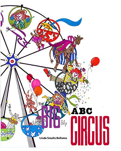 9781320719063: THE BIG SILLY ABC CIRCUS