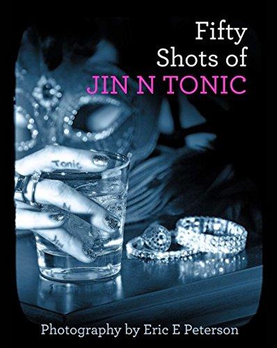 9781320763912: Fifty Shots of Jin N Tonic