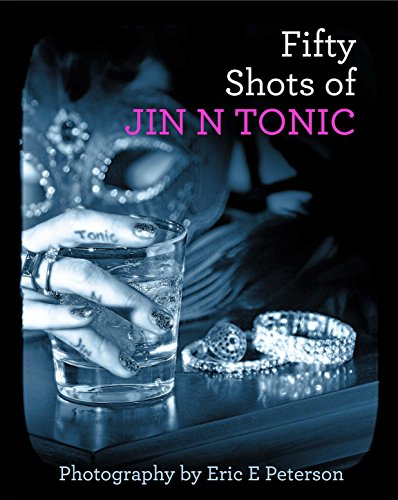 9781320763929: Fifty Shots of Jin N Tonic