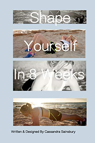 9781320796866: Shape Yourself In 8 Weeks