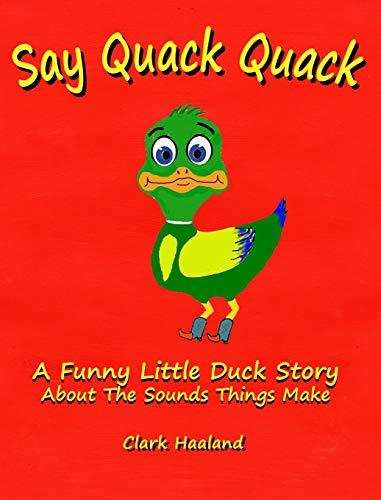 9781320809498: Say Quack Quack