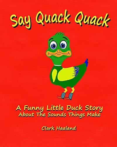 9781320809573: Say Quack Quack