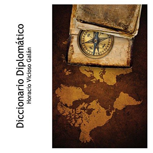 9781320829670: Diccionario Diplomático