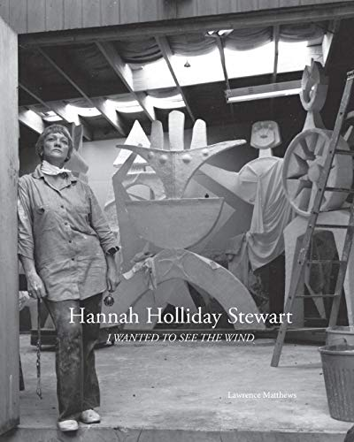 9781320853569: Hannah Holliday Stewart: I Wanted To See The Wind
