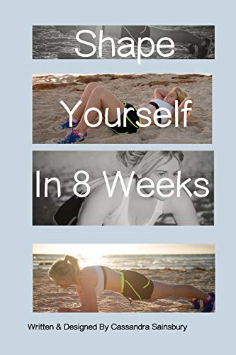 9781320865784: Shape Yourself In 8 Weeks