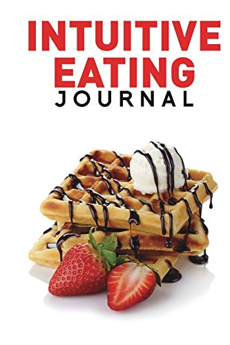 9781320868303: Intuitive Eating Journal
