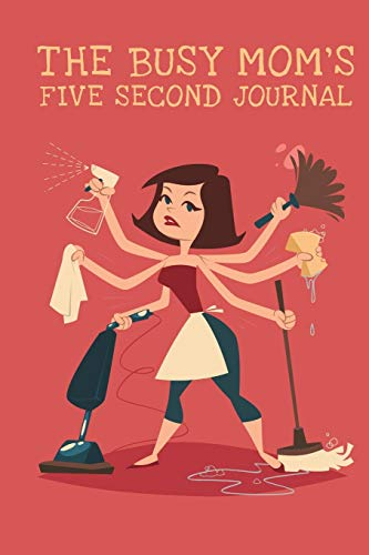 9781320875042: The Busy Mom's Five Second Journal