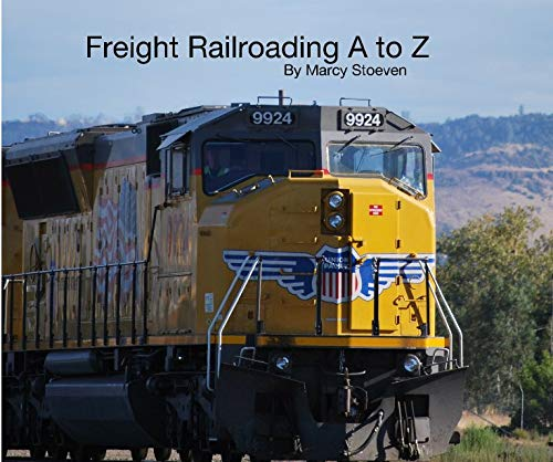 9781320908665: Freight Railroading A to Z By Marcy Stoeven