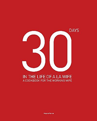 9781320923958: 30 DAYS IN THE LIFE OF A LA WIFE