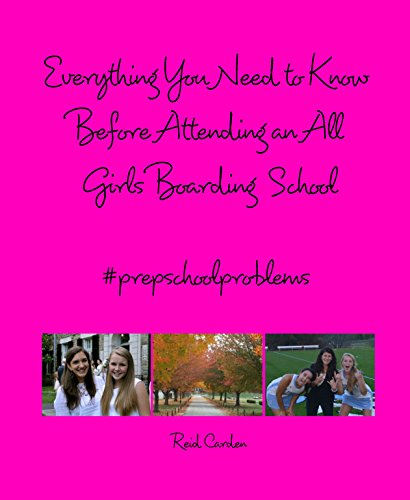 9781320987578: Everything You Need to Know Before Attending an All Girls Boarding School