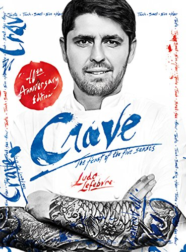 CRAVE - Limited Edition - 10th Anniversary Edition: Ludo Lefebvre