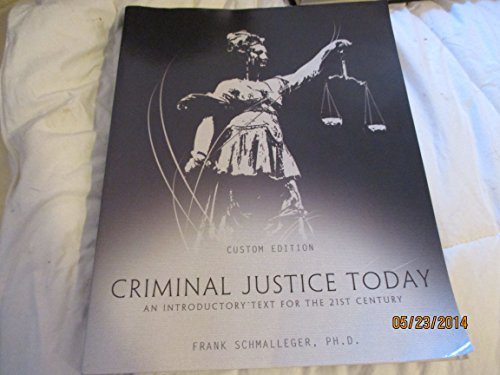 9781323012871: Criminal Justice Today- An Introductory Text for the 21st Century (Custom Edition)