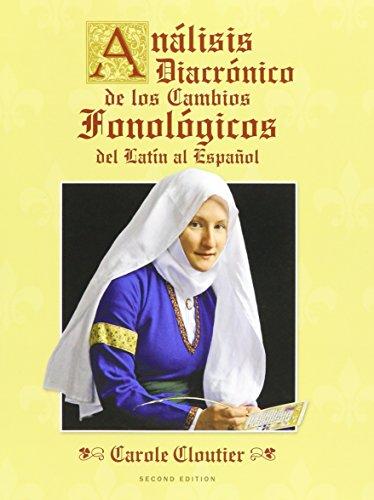 9781323015155: Analisis diacronico de los cambios fonologicos del latin al espanol (2nd Edition)