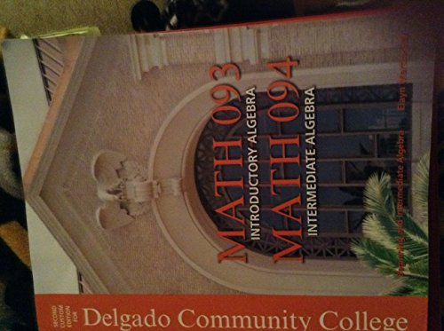 9781323046685: Beginning and Intermediate Algebra Second Custom Edition for Delgado Community College [Paperback] [Jan 01, 2013] Elayn Martin-Gay