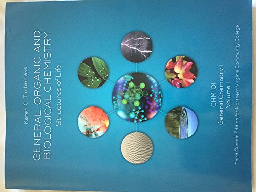 9781323138045: General, Organic, and Biological Chemistry Structures of Life CHM 101 Third Custom Edition for Northern Virginia Community College
