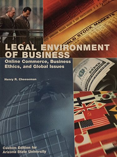 Legal Environment of Business Online Commerce, Business Ethics, and Global Issues 8th Edition (...