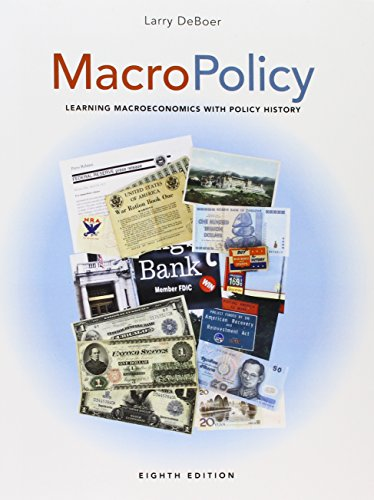 9781323187708: MacroPolicy: Learning Macroeconomics with Policy History Purdue University (8th Edition)