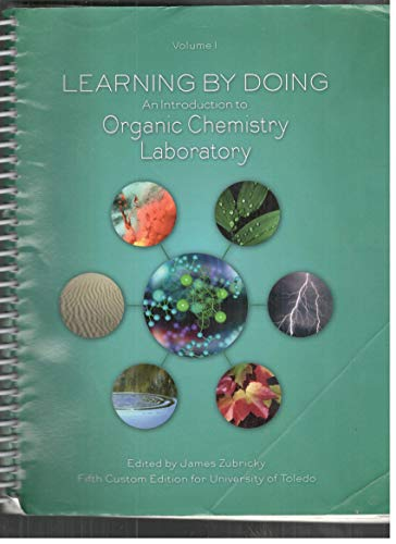 9781323190289: Learning by Doing: An Introduction to Organic Chemistry Laboratory, Volume 1, University of Toledo