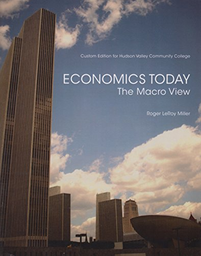 9781323192764: Economics Today: The Macro View Custom Edition for Hudson Valley Community College