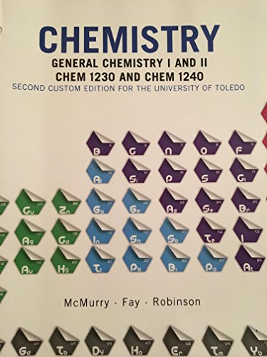 Chemistry: General Chemistry I & II, CHEM 1230 & CHEM 1240, 2nd Custom Edition for ...