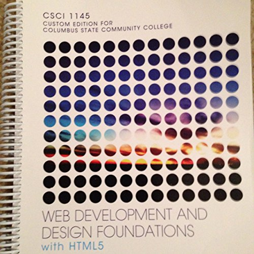9781323232668 Web Development And Design Foundations With Html5 Columbus State Custom Edition Abebooks Terry Ann Felke Morris 1323232664