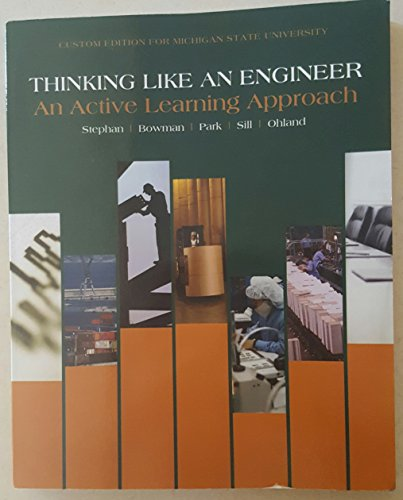 9781323245972: Thinking Like An Engineer, An Active Learning Approach, Michigan State University Edition