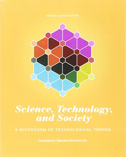9781323293072: Science, Technology, and Society: A Microcosm of Technological Trends (4th Edition)