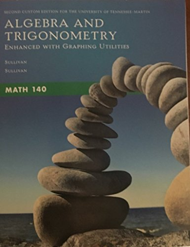 Algebra and Trigonometry: Enhanced with Graphing Utilities: Sullivan