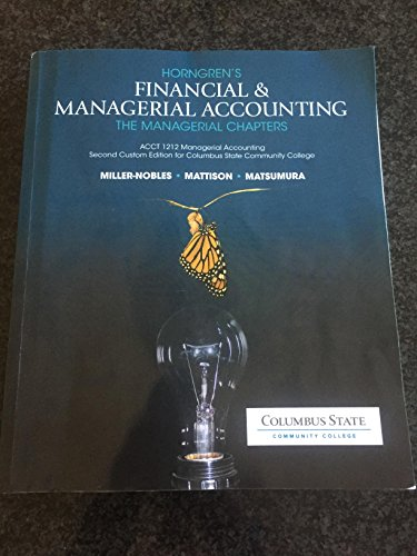 Horngren's Financial & Managerial Accounting The Managerial