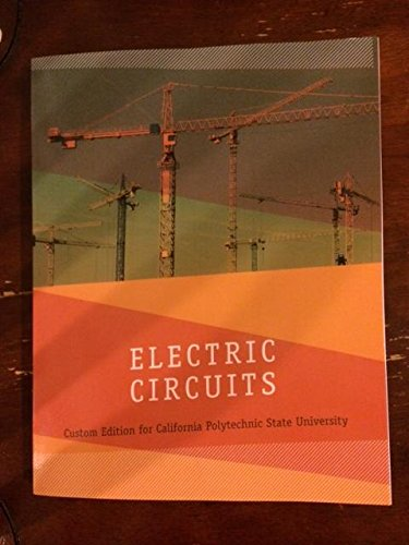 9781323502259: Electric Circuits Custom Edition For California Polytechnic State University, 1/e