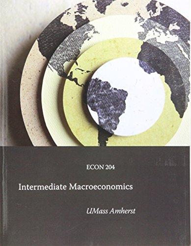 9781323525302: Pearson Custom: Intermediate Macroeconomics Theory, ECON 204 for University of Massachuetts