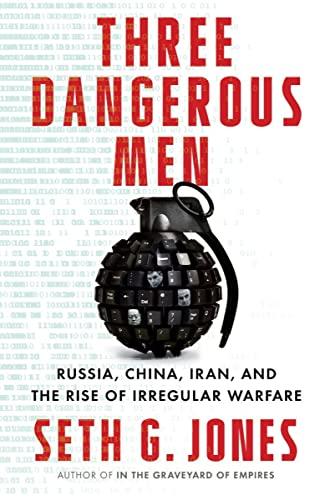 Seth G. Jones, Three Dangerous Men