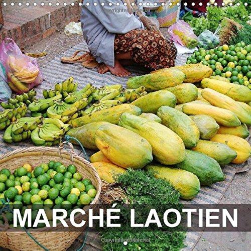 9781325012381: Marche Laotien: Visites Aux Marches De Luang Prabang Et De Ban Xang Hai Au Laos (Calvendo Places) (French Edition)