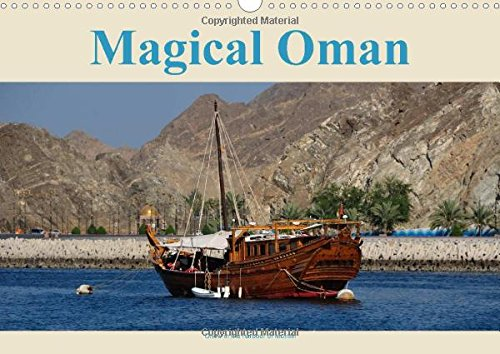 9781325014354: Magical Oman UK Version (Wall Calendar 2015 DIN A3 Landscape): Insights into a country less travelled (Monthly calendar, 14 pages) (Calvendo Places)