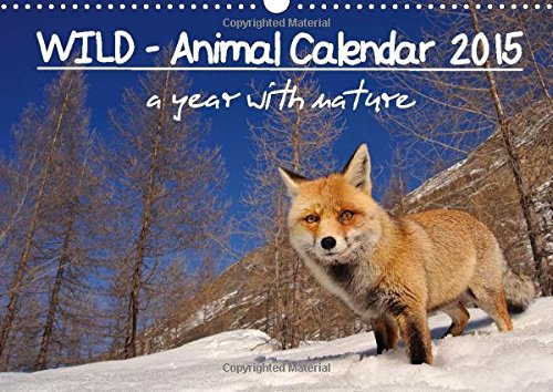 9781325016884: Wild - Animal Calendar 2015 / UK Version: A Year with Nature (Calvendo Places)