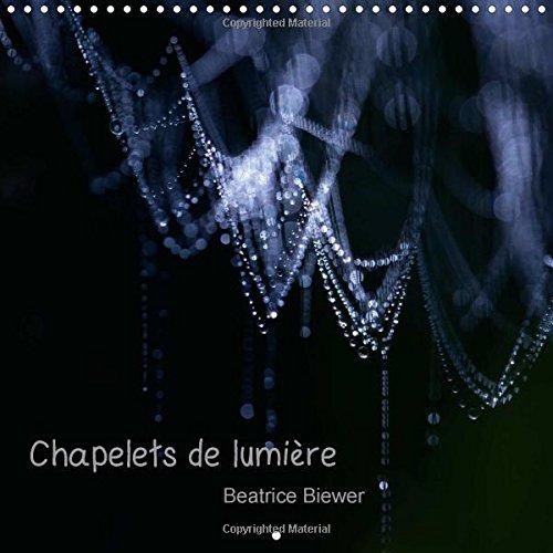 9781325026920: Chapelets De Lumiere: L'Art De La Nature Dans Des Chapelets De Lumiere