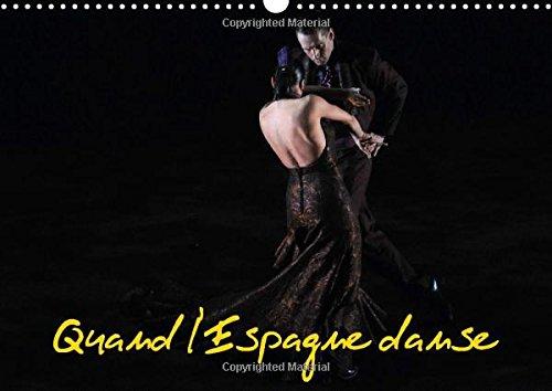 9781325029020: Quand L'espagne Danse: Le Ballet National D'espagne Est Specialise En Danse Classique Et Regionale Espagnole Et Dans Le Flamenco