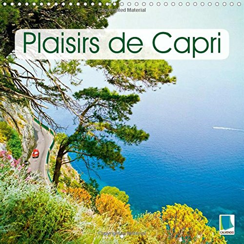 9781325030026: Plaisirs De Capri: L'Ile De Capri : Ete, Soleil, Mer