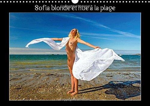 9781325030927: Sofia blonde et nue a la plage 2015: Photos erotiques d'une jeune femme nue, blonde aux yeux bleus, nue, qui bronze et se prelasse sur une plage de ... (Calvendo Personnes) (French Edition)