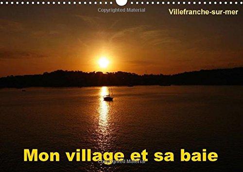 9781325033546: Mon Village Et Sa Baie: Villefranche-Sur-Mer Est Mon Village, Situe Entre Nice Et Monaco, Il Possede L'une Des Plus Belles Baies Du Monde