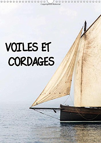 9781325033560: Voiles Et Cordages: Une Visite De Bord, a La Decouverte De L'accastillage Et De La Voilerie Des Vieux Greements. Un Festival Maritime Breton.