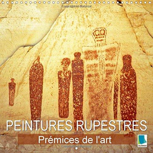 9781325033669: Peintures Rupestres : Premices De L'art: Art Prehistorique Et Petroglyphes (Calvendo Art) (French Edition)